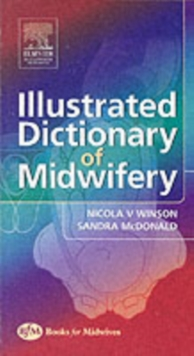 Illustrated Dictionary of Midwifery, Paperback Book