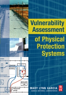 Vulnerability Assessment of Physical Protection Systems, Paperback / softback Book