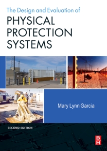 Design and Evaluation of Physical Protection Systems, Paperback Book
