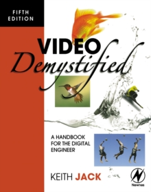 Video Demystified : A Handbook for the Digital Engineer, Paperback Book