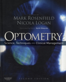 Optometry: Science, Techniques and Clinical Management, Hardback Book