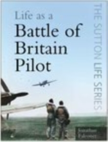 Life as a Battle of Britain Pilot, Paperback Book