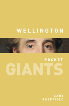 Wellington: pocket GIANTS, Paperback Book