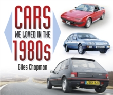 Cars We Loved in the 1980s, Paperback / softback Book