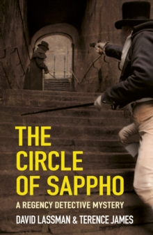 The Circle of Sappho : A Regency Detective Mystery, Paperback Book