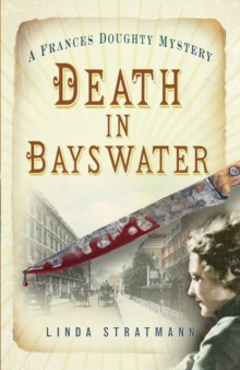 Death in Bayswater : A Frances Doughty Mystery 6, Paperback / softback Book