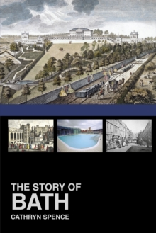 The Story of Bath, Paperback Book