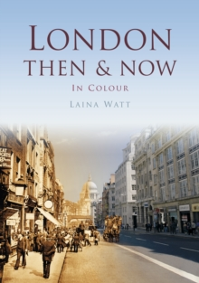 London Then & Now, Paperback Book