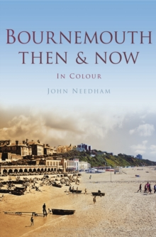 Bournemouth Then & Now, Paperback / softback Book
