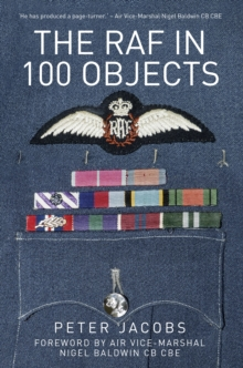 The RAF in 100 Objects, Paperback Book