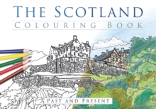 The Scotland Colouring Book: Past and Present, Paperback / softback Book