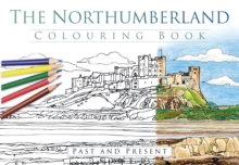 The Northumberland Colouring Book: Past and Present, Paperback Book
