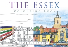 The Essex Colouring Book: Past and Present, Paperback / softback Book