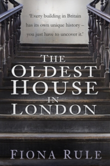 The Oldest House in London, Hardback Book