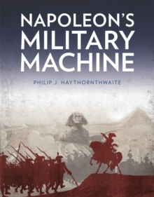 Napoleon's Military Machine, Paperback / softback Book