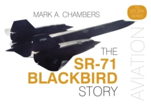 The SR-71 Blackbird Story, Hardback Book