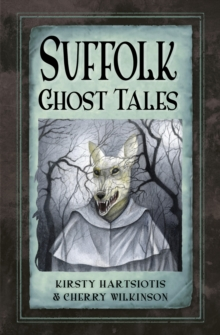 Suffolk Ghost Tales, Paperback Book