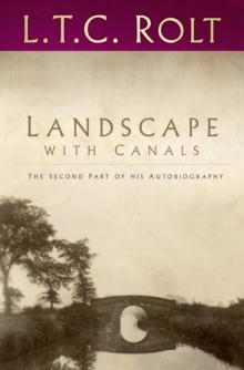 Landscape with Canals: The Second Part of his Autobiography, Paperback / softback Book