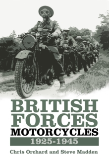 British Forces Motorcycles 1925-1945, Hardback Book