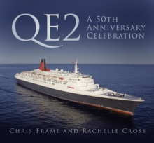 QE2: A 50th Anniversary Celebration, Hardback Book