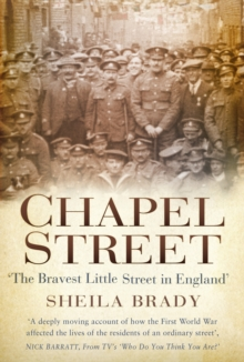 Chapel Street : 'The Bravest Little Street in England', Paperback Book