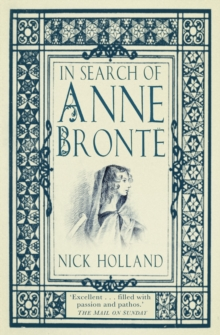 In Search of Anne Bronte, Paperback Book