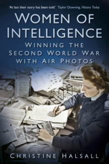 Women of Intelligence : Winning the Second World War with Air Photos, Paperback / softback Book