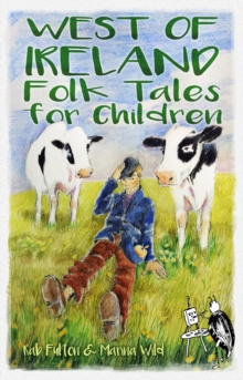 West of Ireland Folk Tales for Children, Paperback / softback Book