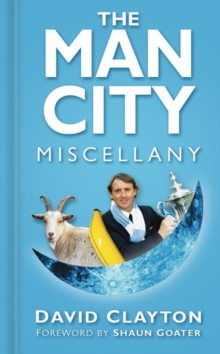 The Man City Miscellany, Paperback Book