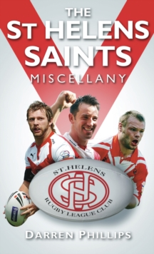 The St Helens Saints Miscellany, EPUB eBook