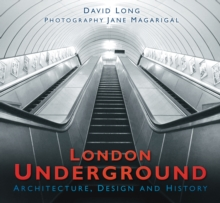 London Underground : Architecture, Design and History, Paperback / softback Book