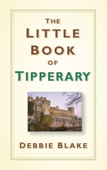 The Little Book of Tipperary, Hardback Book