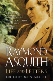 Raymond Asquith : Life and Letters, Paperback Book