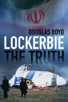 Lockerbie: The Truth, Paperback / softback Book