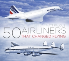 50 Airliners that Changed Flying, Paperback Book