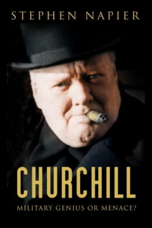 Churchill : Military Genius or Menace?, Hardback Book