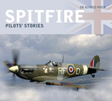 Spitfire: Pilots' Stories, Paperback / softback Book