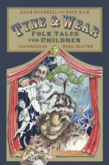 Tyne and Wear Folk Tales for Children, Paperback / softback Book