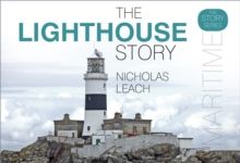 The Lighthouse Story, Hardback Book