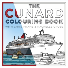 The Cunard Colouring Book, Paperback / softback Book