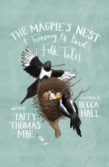 The Magpie's Nest : A Treasury of Bird Folk Tales, Hardback Book