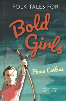 Folk Tales for Bold Girls, Hardback Book