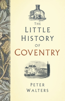 The Little History of Coventry, EPUB eBook