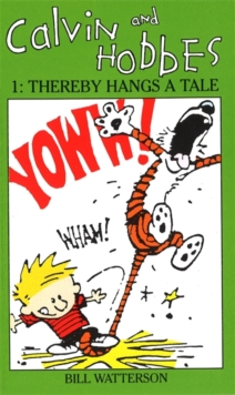 Calvin And Hobbes Volume 1 `A' : The Calvin & Hobbes Series: Thereby Hangs a Tail, Paperback Book