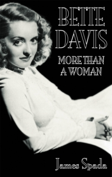 Bette Davies: More Than a Woman, Paperback Book