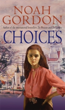 Choices : Number 3 in series, Paperback Book