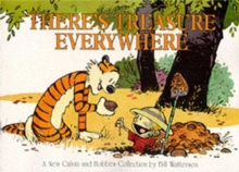 There's Treasure Everywhere : Calvin & Hobbes Series: Book Fifteen, Paperback Book