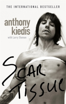 Scar Tissue, Paperback / softback Book