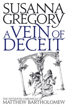 A Vein Of Deceit : The Fifteenth Chronicle of Matthew Bartholomew, Paperback / softback Book