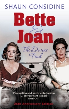 Bette And Joan: THE DIVINE FEUD, Paperback / softback Book